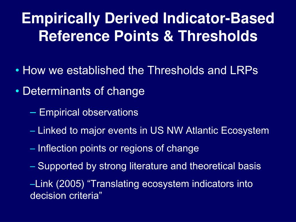 Empirically Derived Indicator-Based Reference Points & Thresholds
