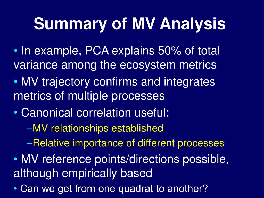 Summary of MV Analysis