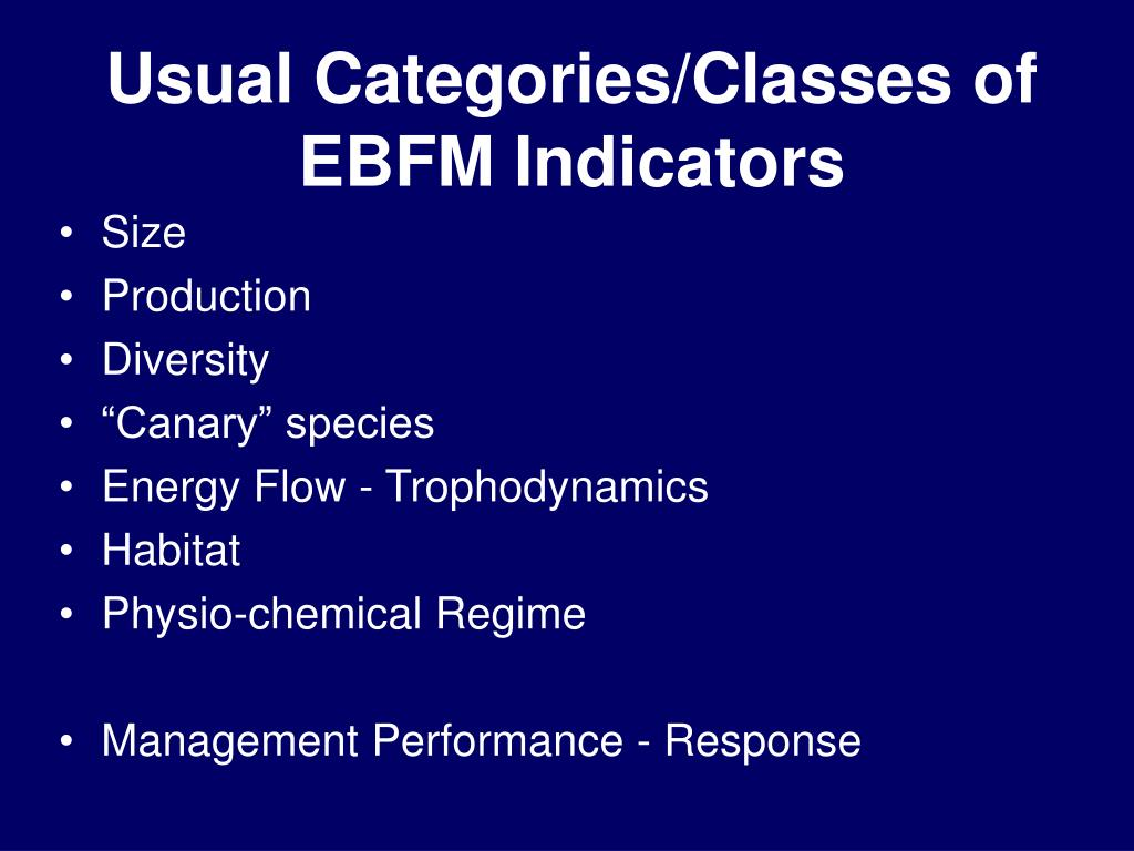 Usual Categories/Classes of EBFM Indicators