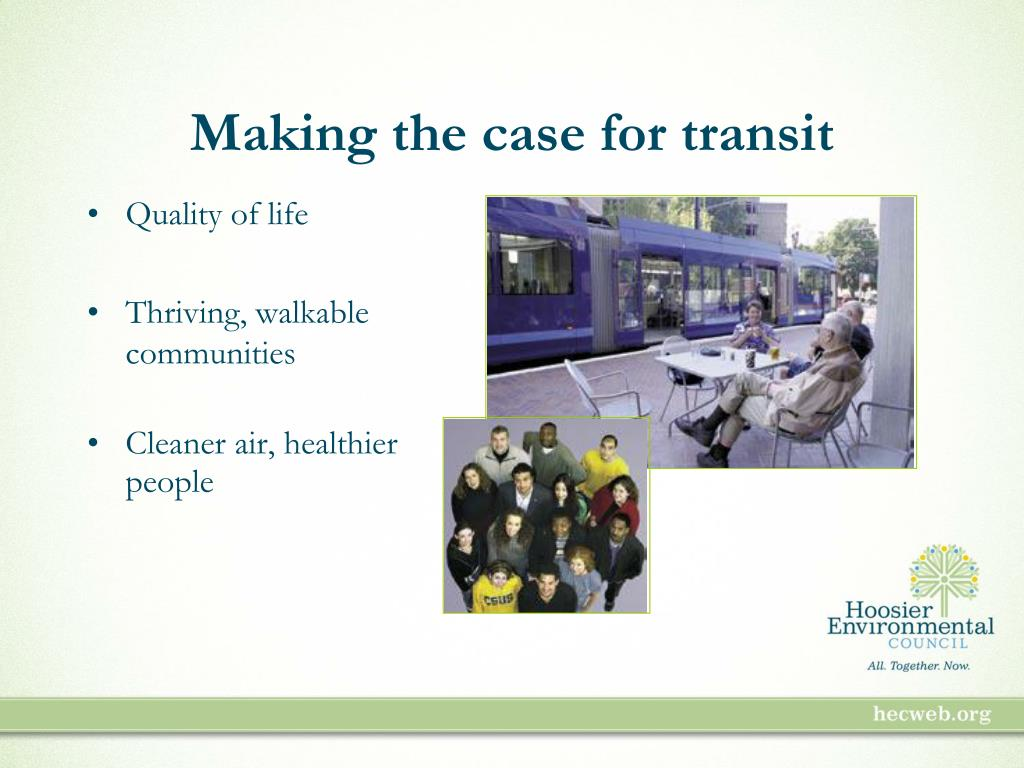 Making the case for transit