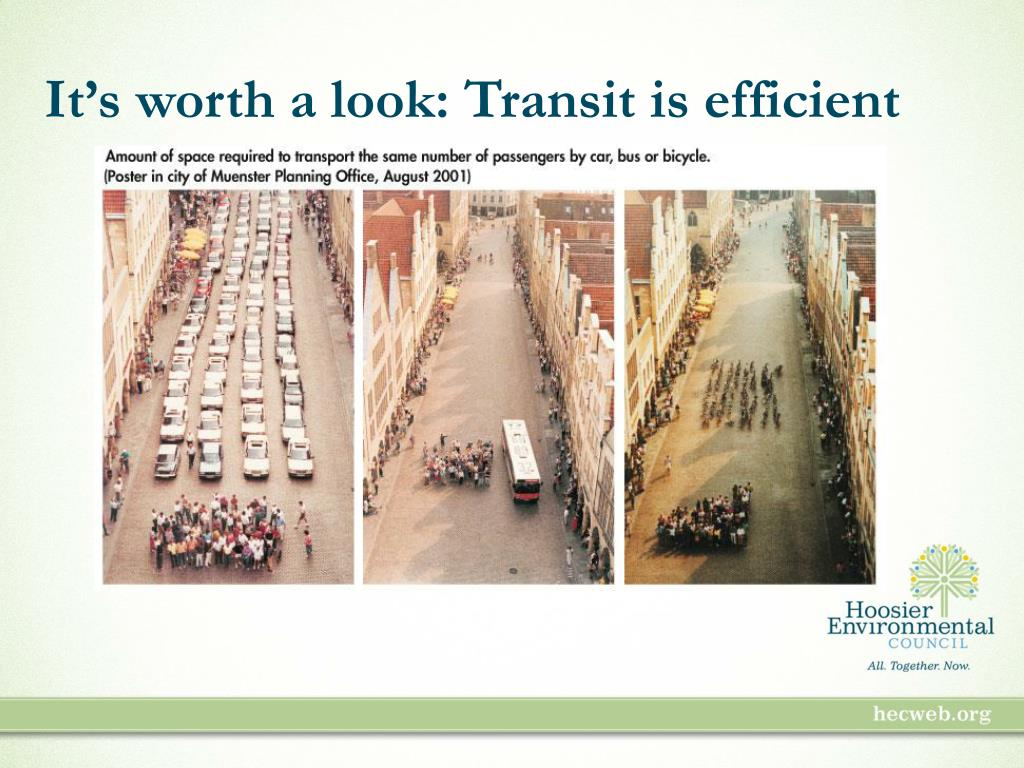 It's worth a look: Transit is efficient