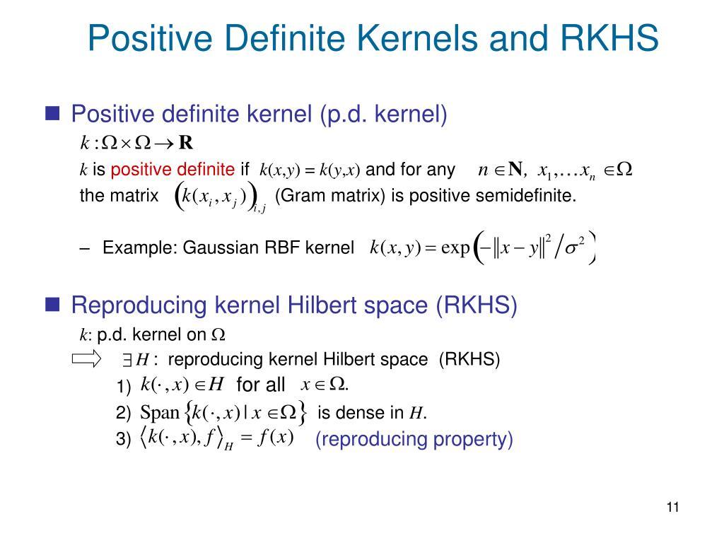 Positive Definite Kernels and RKHS
