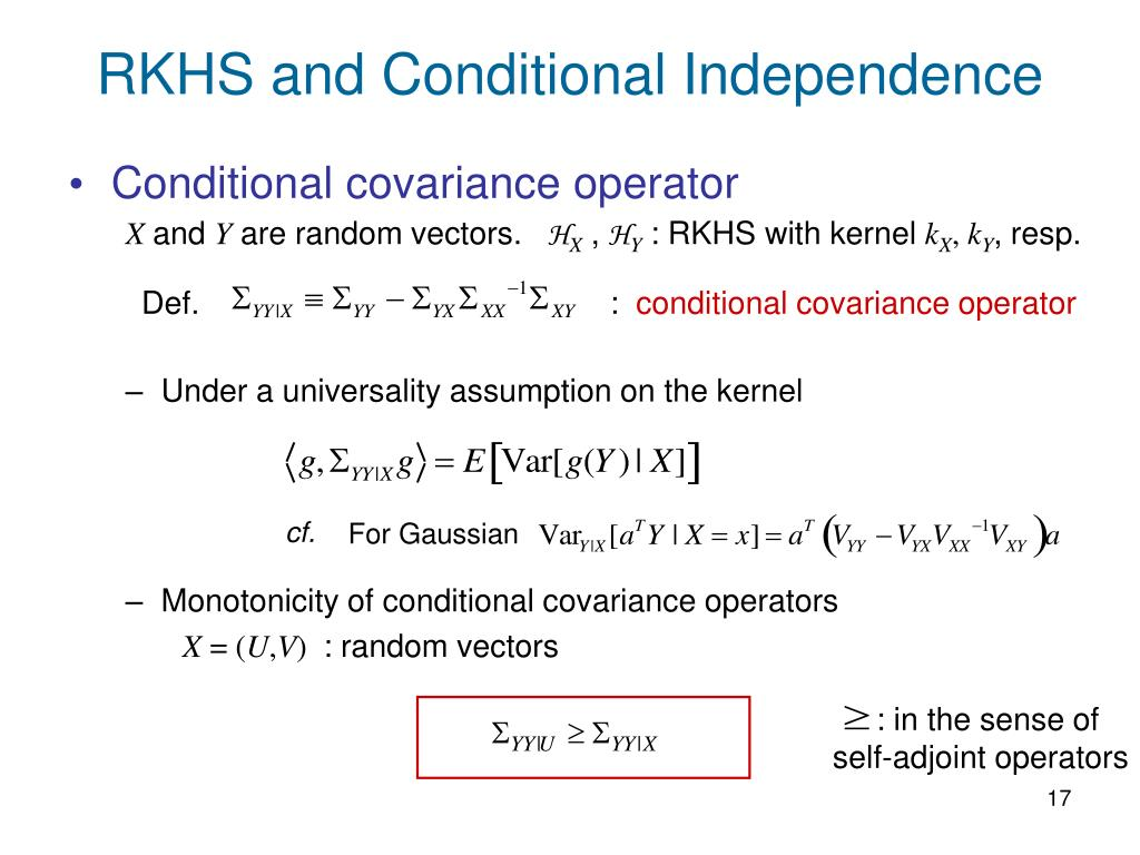 RKHS and Conditional Independence