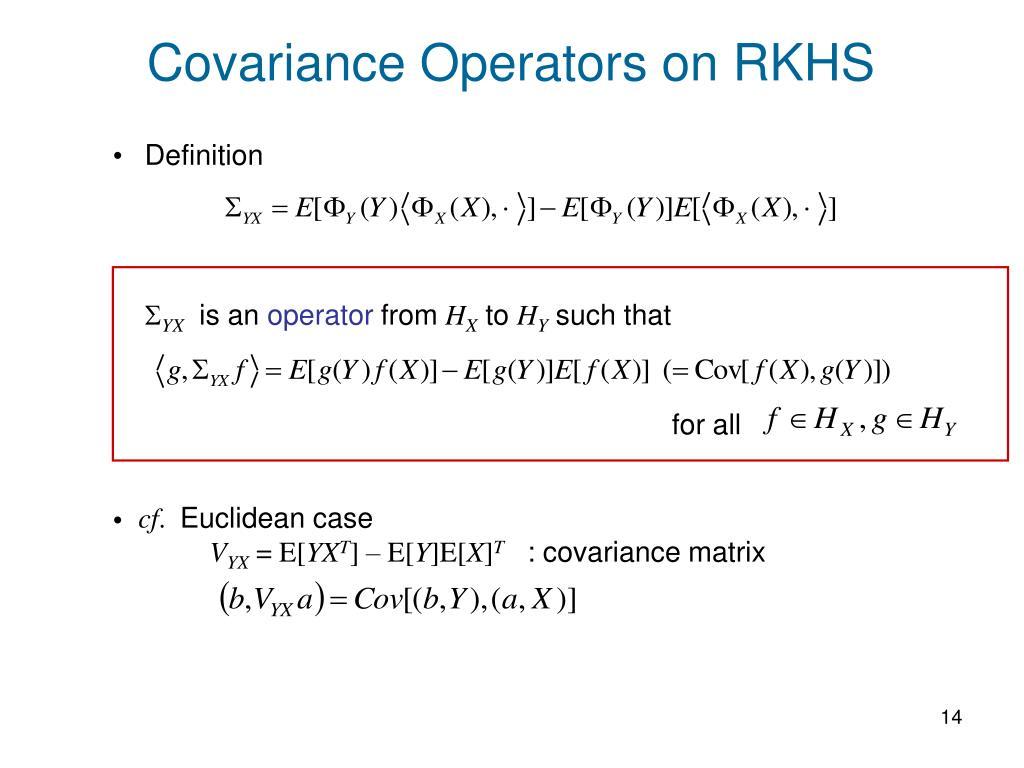Covariance Operators on RKHS