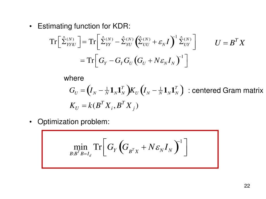 Estimating function for KDR: