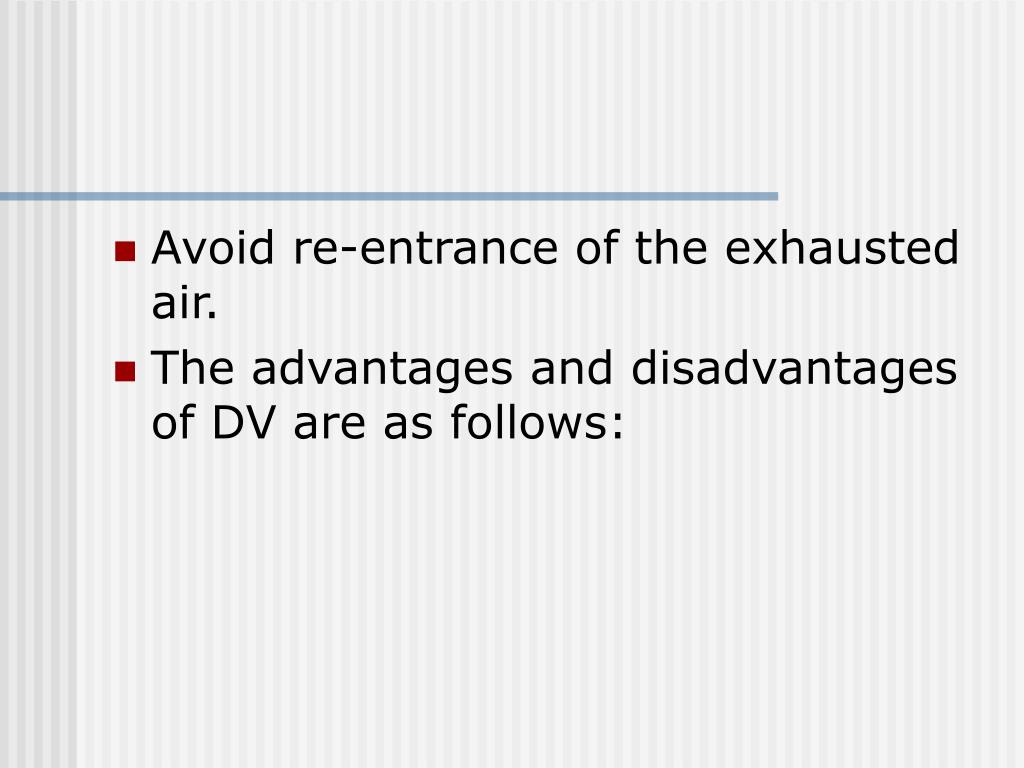 Avoid re-entrance of the exhausted air.