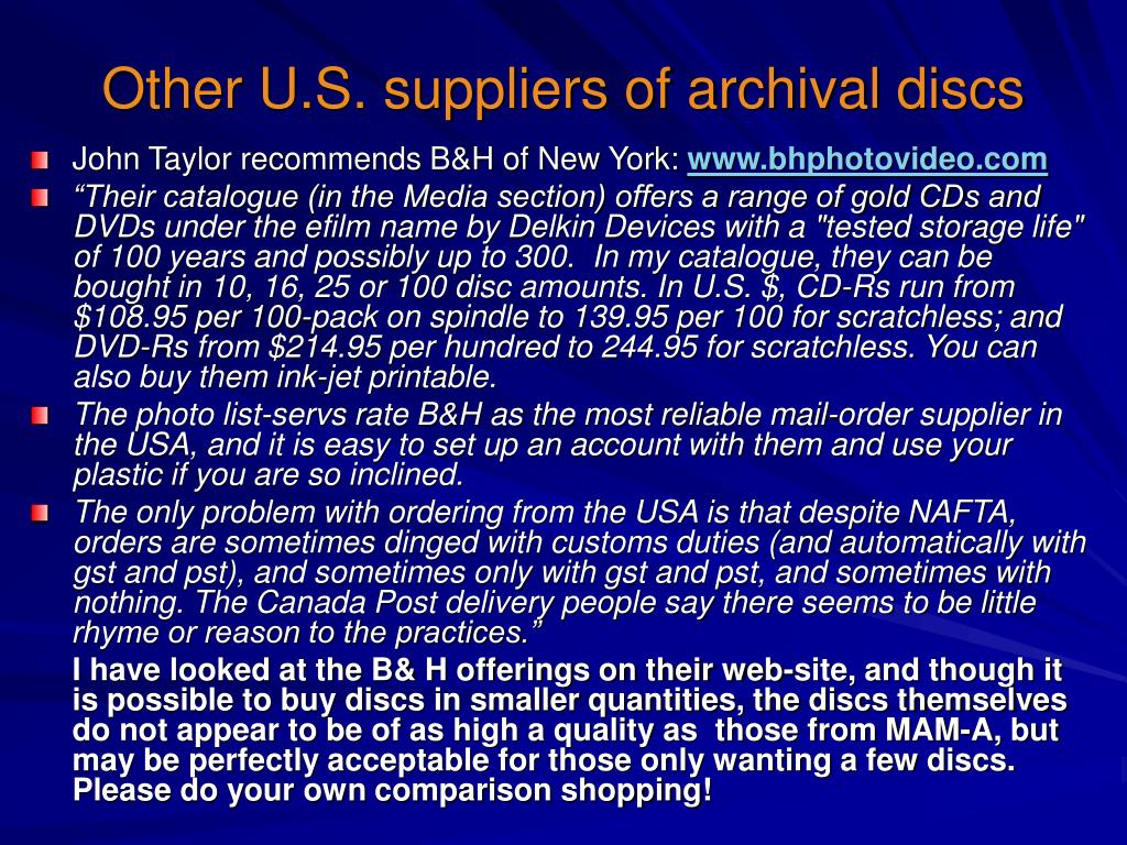 Other U.S. suppliers of archival discs