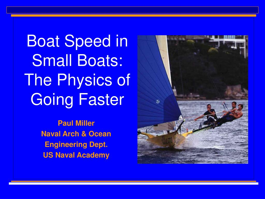 Boat Speed in Small Boats: