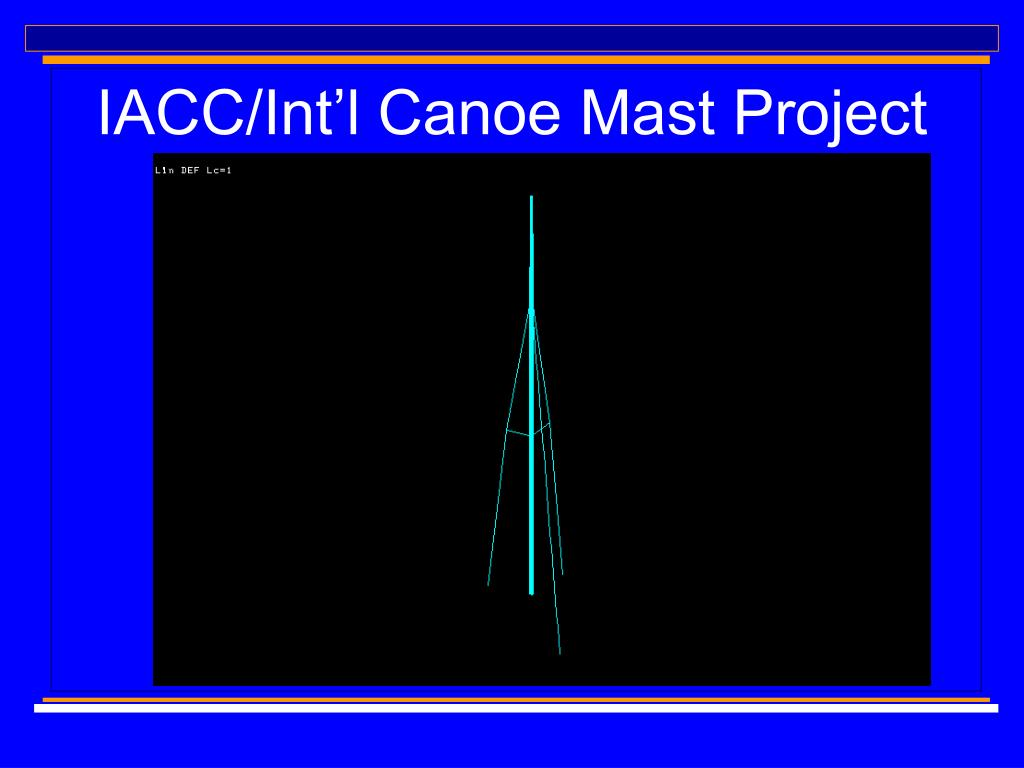 IACC/Int'l Canoe Mast Project