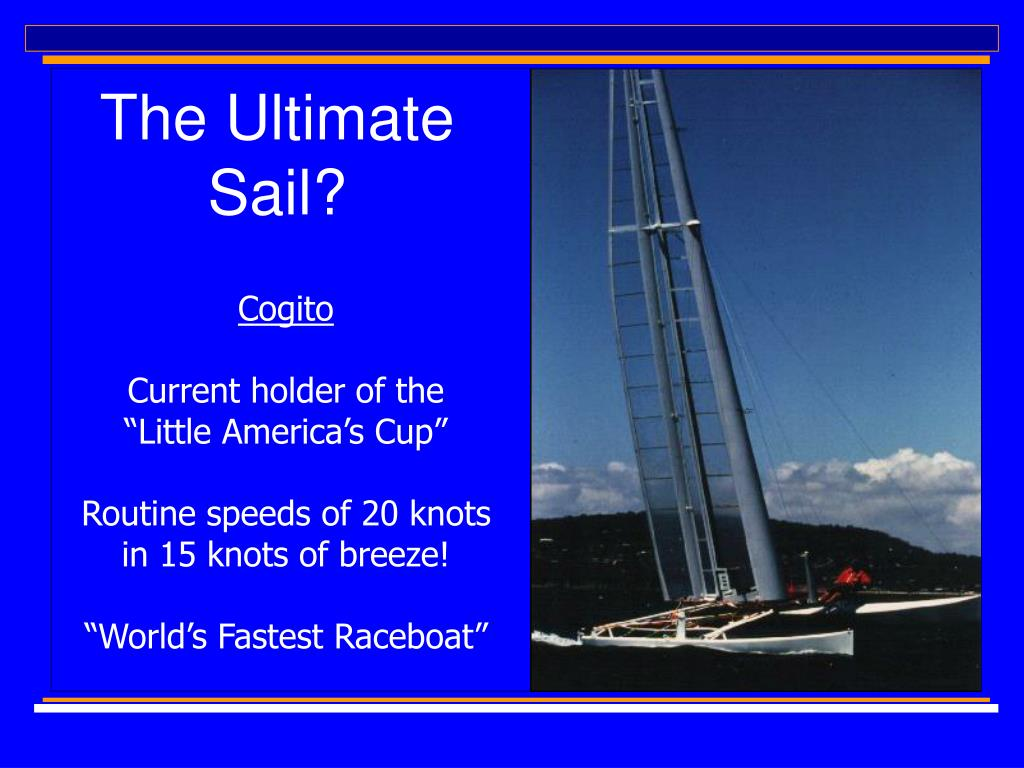 The Ultimate Sail?