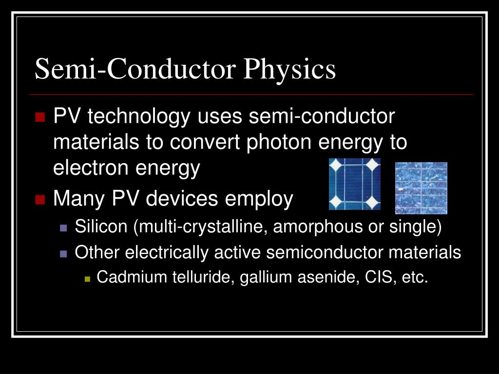Semi-Conductor Physics