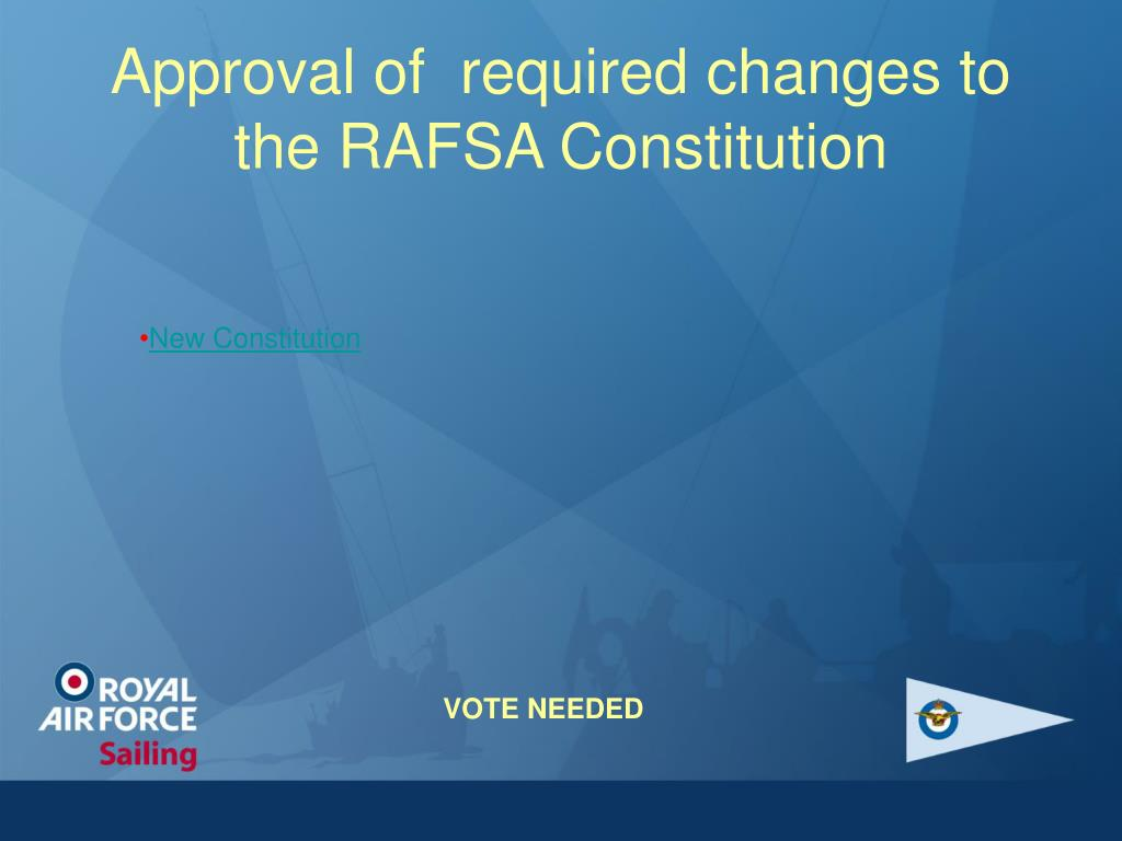 Approval of  required changes to the RAFSA Constitution