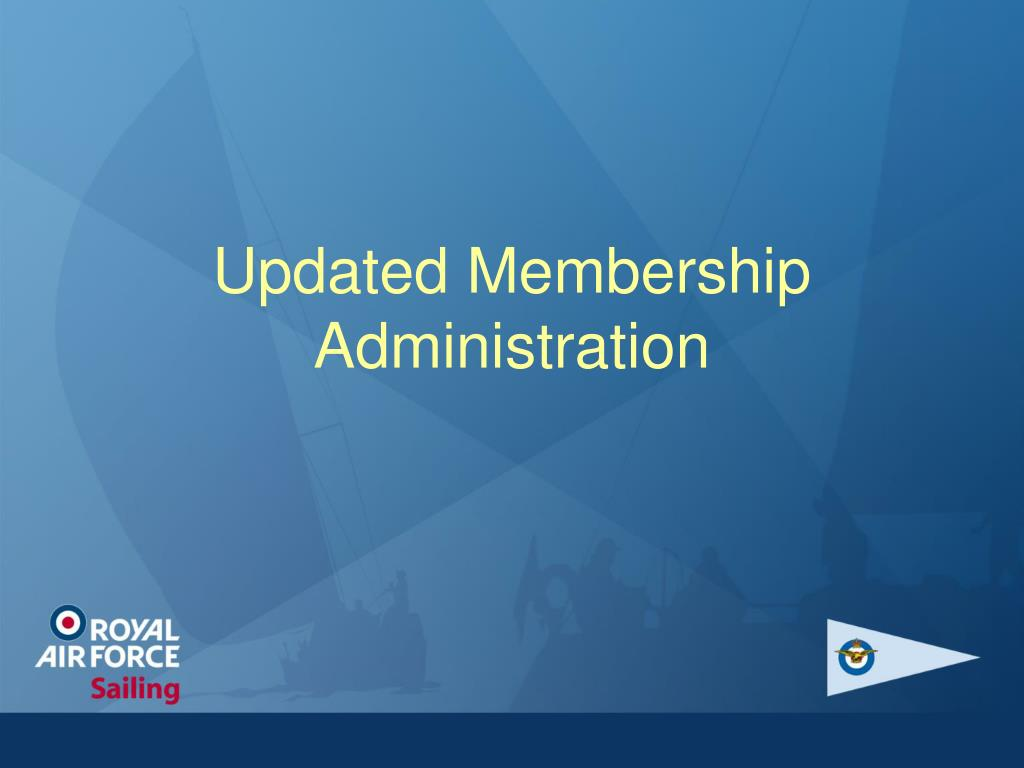Updated Membership Administration