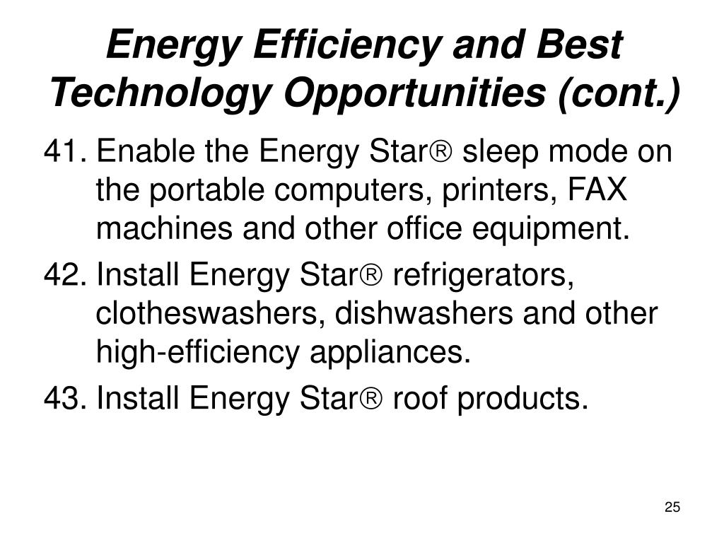 Energy Efficiency and Best Technology Opportunities (cont.)