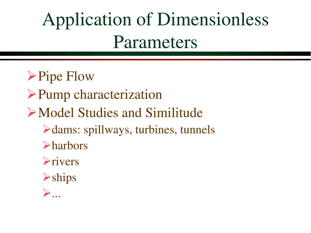 Application of Dimensionless Parameters