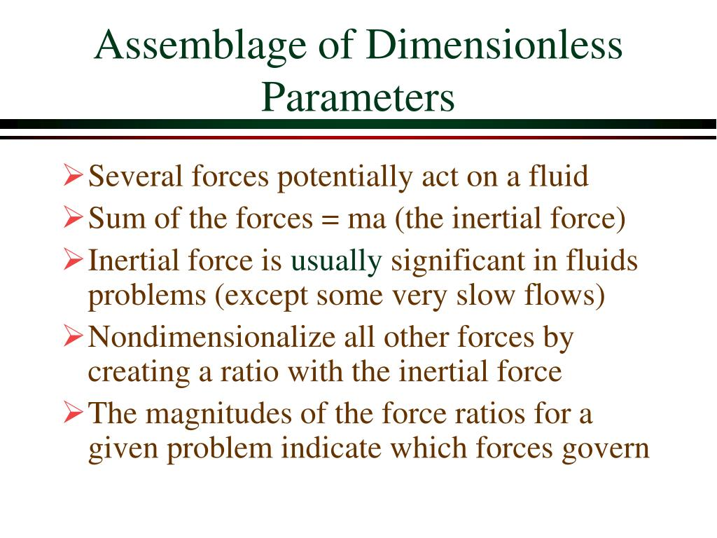 Assemblage of Dimensionless Parameters