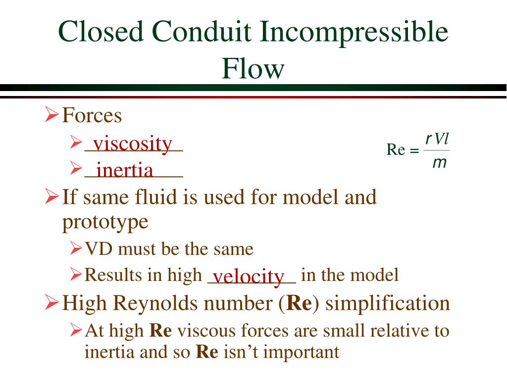 Closed Conduit Incompressible Flow