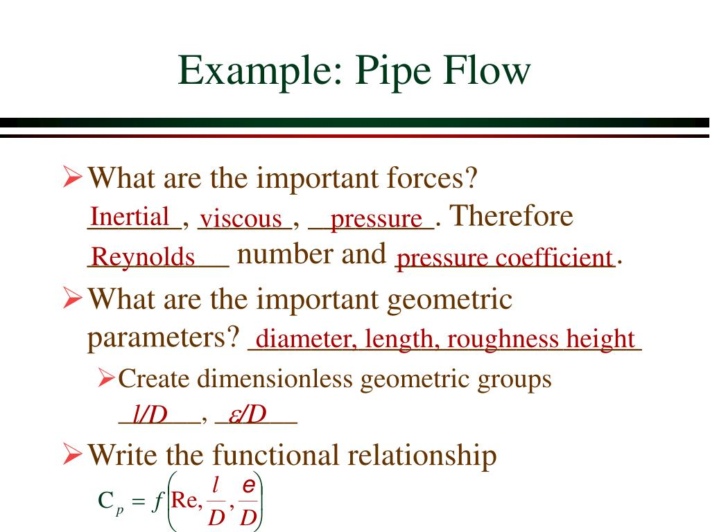 Example: Pipe Flow