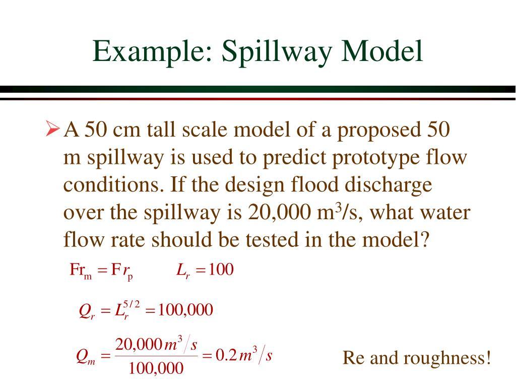 Example: Spillway Model