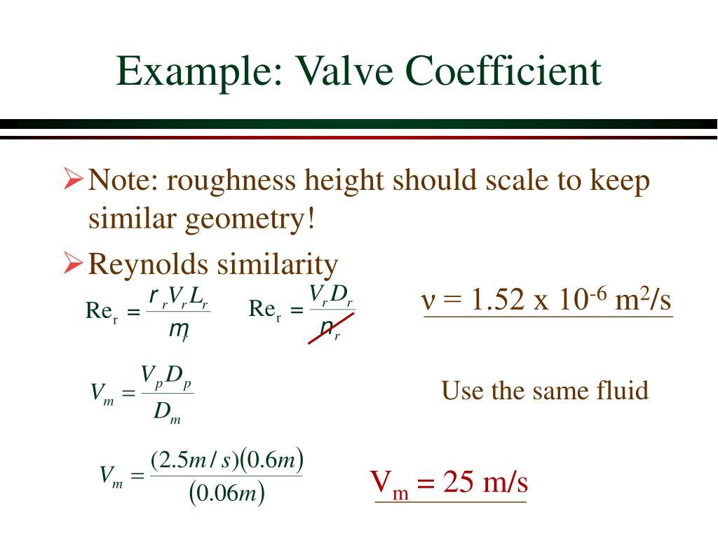 Example: Valve Coefficient