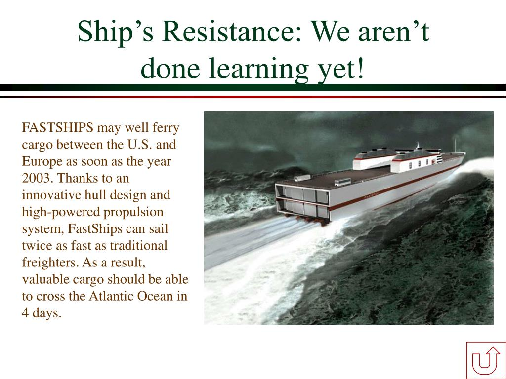 Ship's Resistance: We aren't done learning yet!