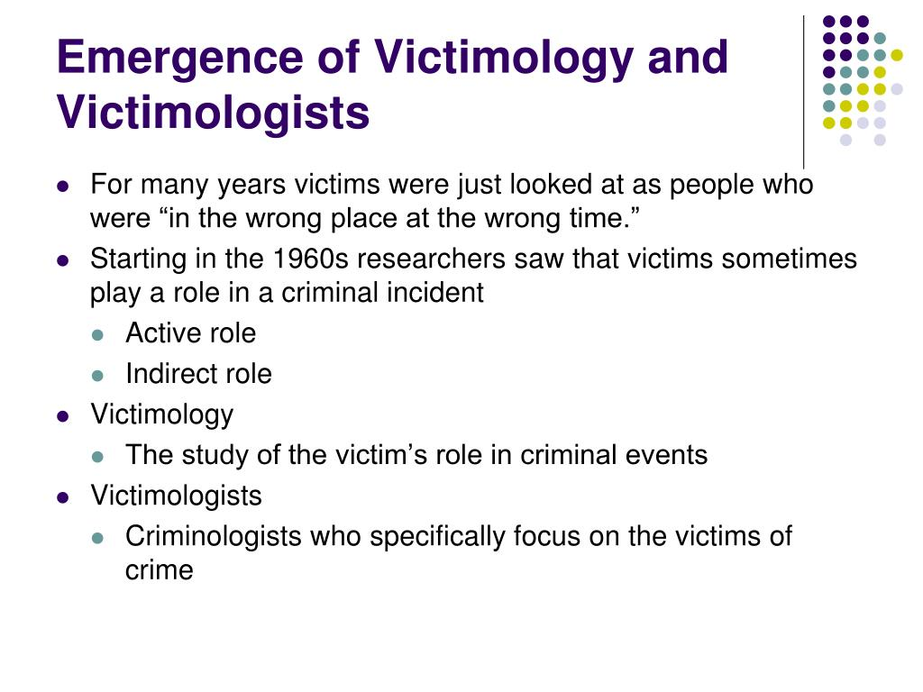 Emergence of Victimology and Victimologists