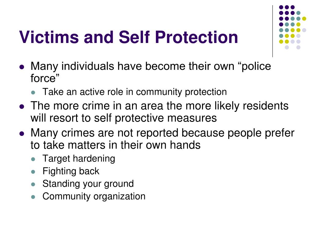 Victims and Self Protection
