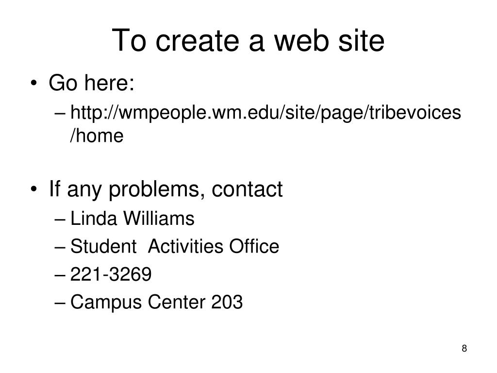 To create a web site