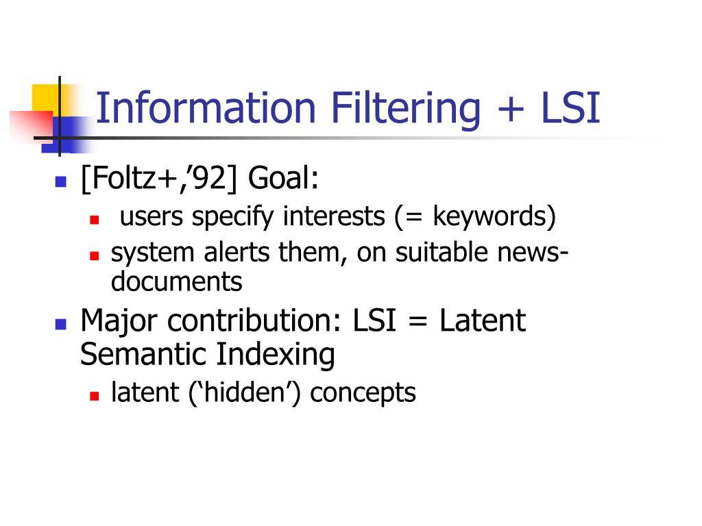 Information Filtering + LSI