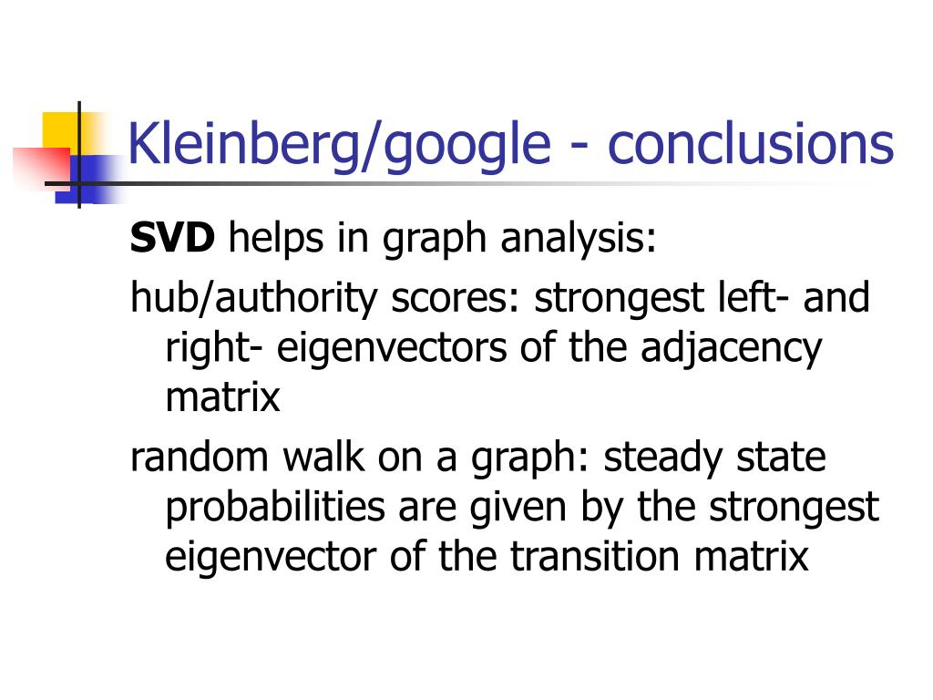 Kleinberg/google - conclusions