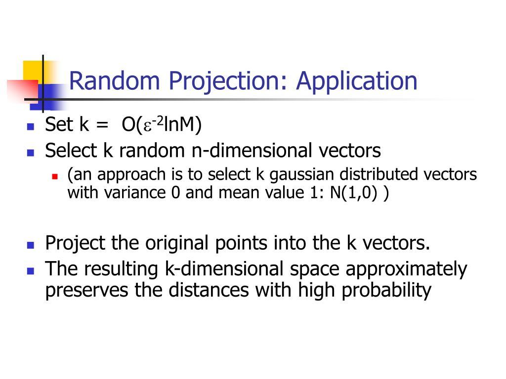 Random Projection: Application