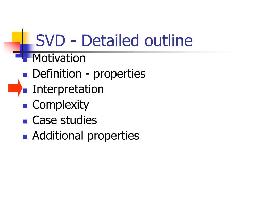 SVD - Detailed outline