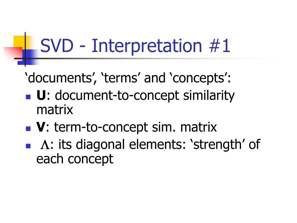 SVD - Interpretation #1