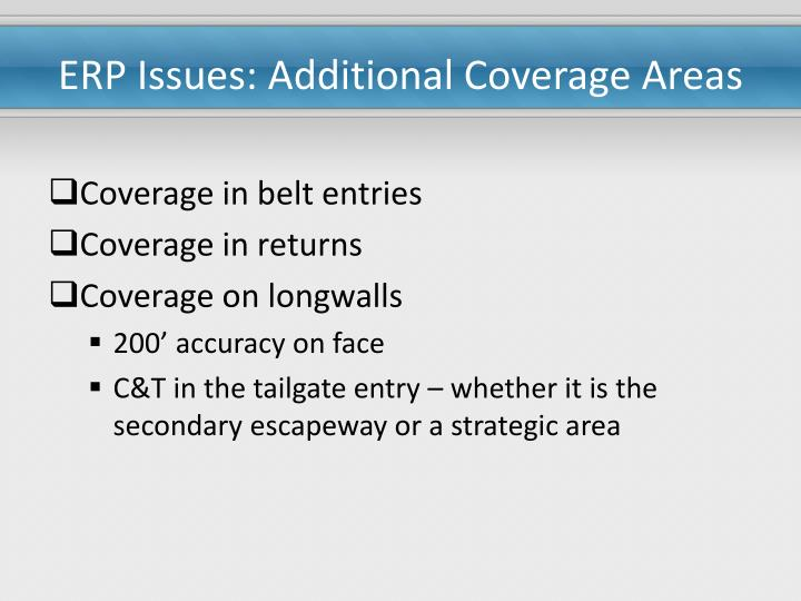 Erp issues additional coverage areas