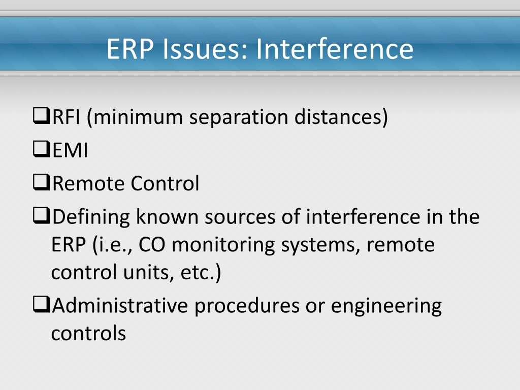 ERP Issues: Interference