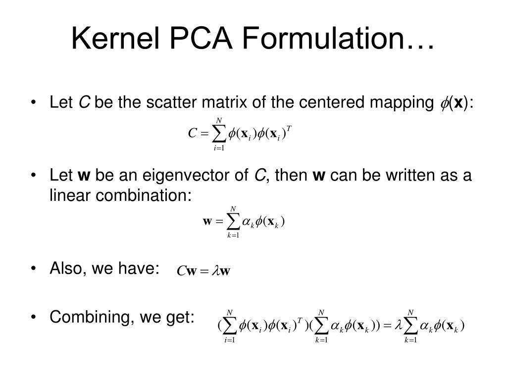 Kernel PCA Formulation…