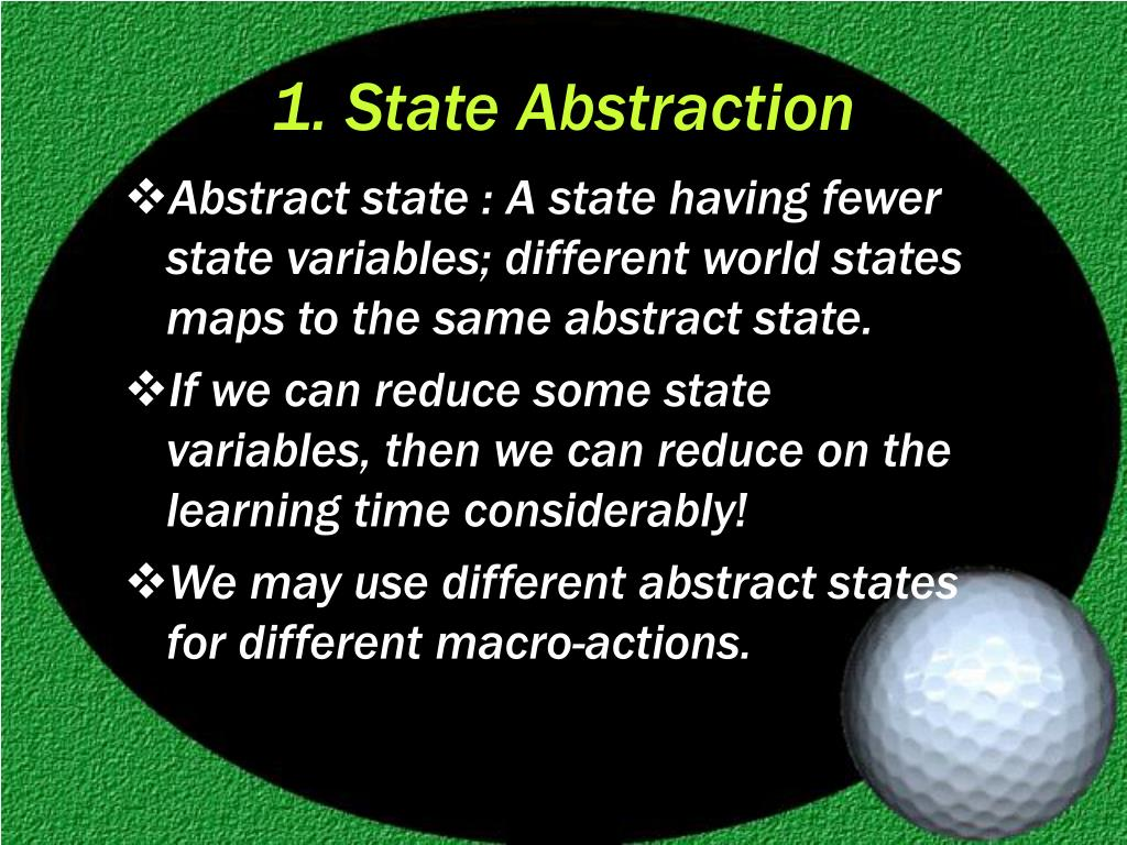 1. State Abstraction