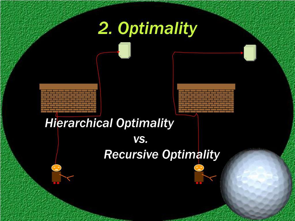 2. Optimality