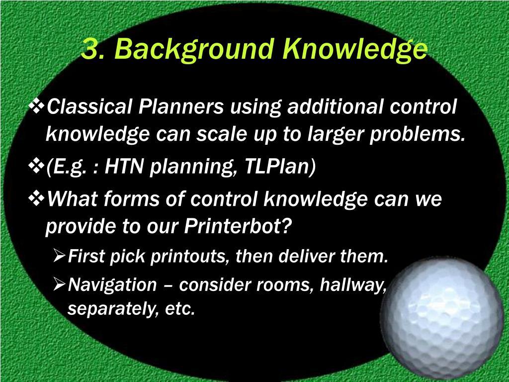 3. Background Knowledge