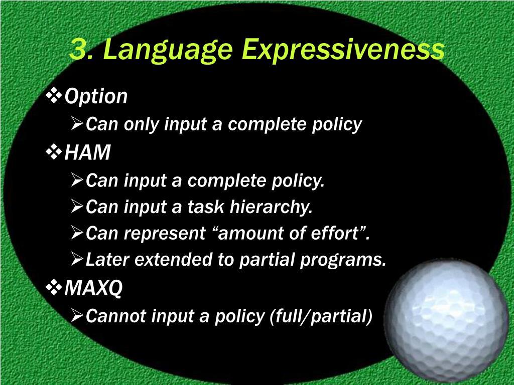 3. Language Expressiveness