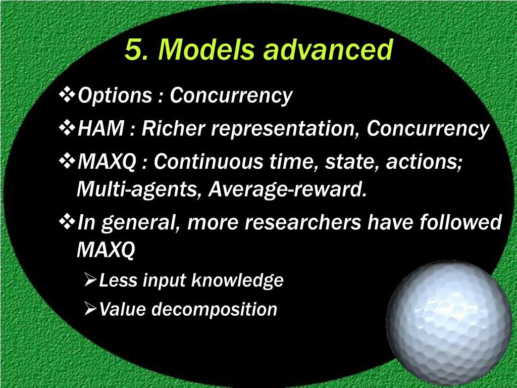 5. Models advanced