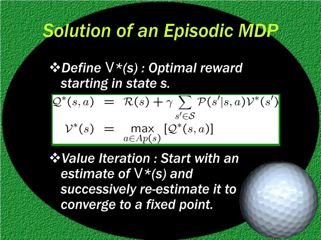 Solution of an Episodic MDP