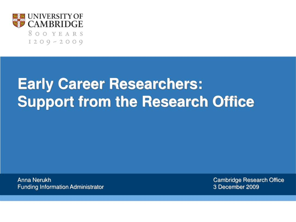 Early Career Researchers: