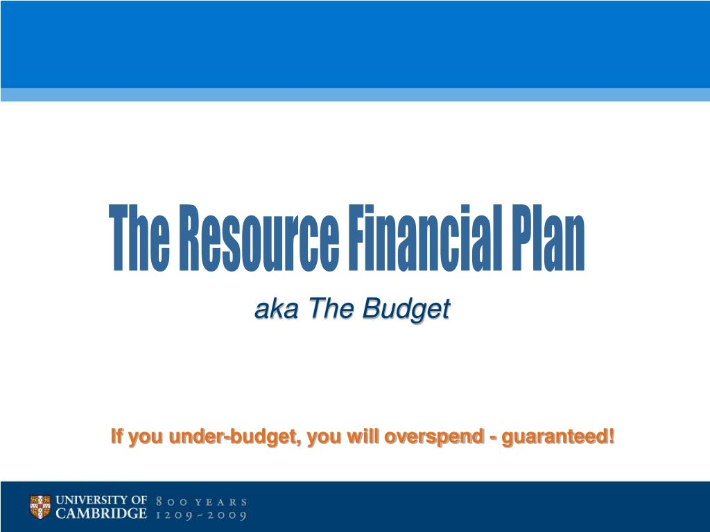 The Resource Financial Plan