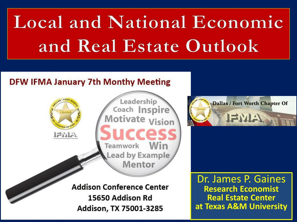 Local and National Economic and Real Estate Outlook