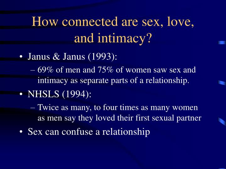 How connected are sex, love,  and intimacy?