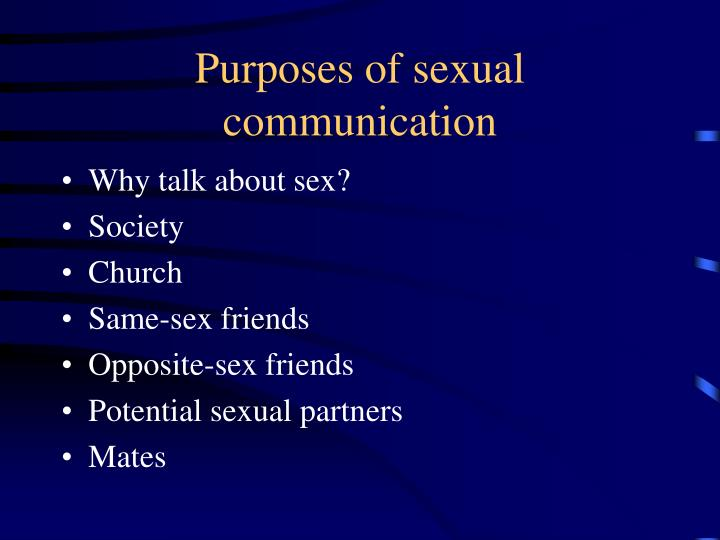 Purposes of sexual communication