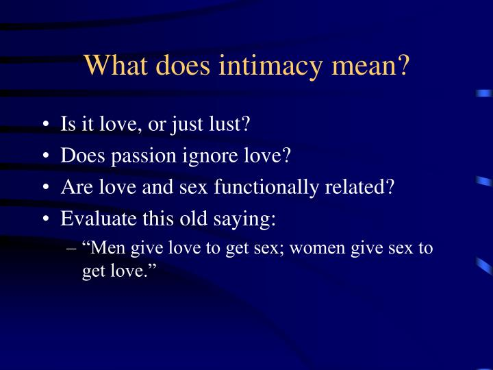 What does intimacy mean?