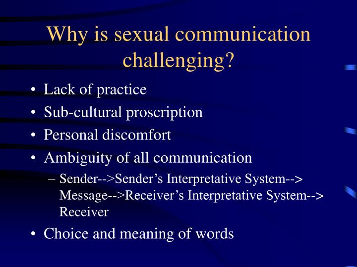Why is sexual communication challenging?