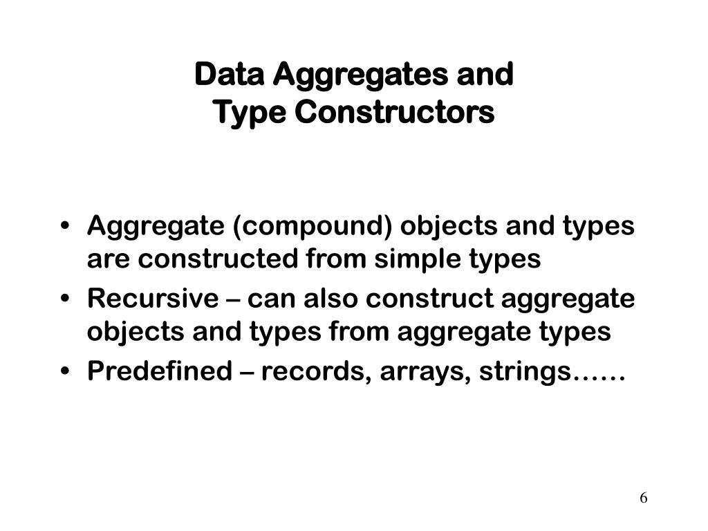 Data Aggregates and